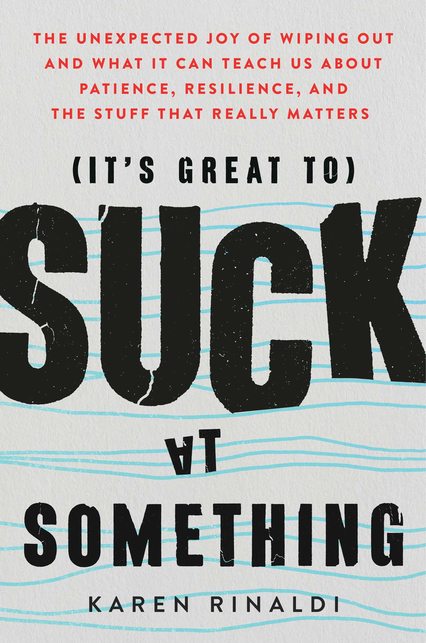 its-great-to-suck-at-something-9781501195761_hr